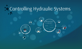 Controlling Hydraulic Systems