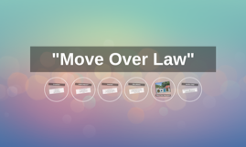 """""""Move Over Law"""""""