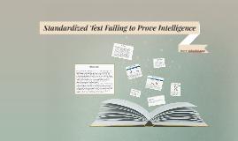 Standardized Test Failing to Prove Intelligence