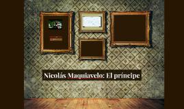 Nicolás Maquiavelo: El priíncipe