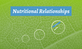 Nutritional Relationships