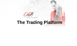 The Trading Platform – Tonight's Agenda