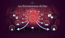 Las Herramientas del Bar