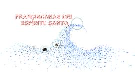 Hnas. Franciscanas del Espíritu Santo