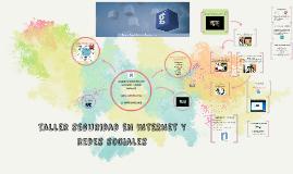 Copy of TALLER DE SEGURIDAD EN REDES SOCIALES