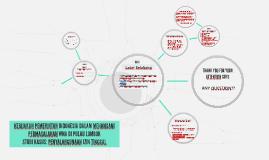 KEBIJAKAN PEMERINTAH INDONESIA DALAM MENANGANI PERMASALAHAN