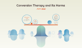 Conversion Therapy and the Harms