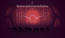 Buenas prácticas inclusivas