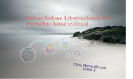 Sistem Hukum Internasional Dan Peradilan Internasional