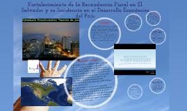 Fortalecimiento de la Recaudación Fiscal en El Salvador
