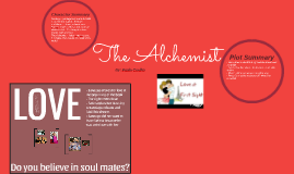 The Alchemist Presentation Theme Analysis - ENG4U