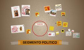 SEGMENTO POLITICO