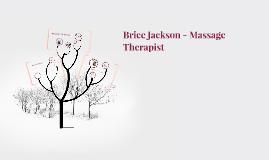Brice Jackson - Massage Therapist