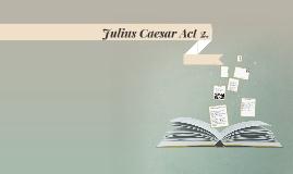 Caesar Act 2.