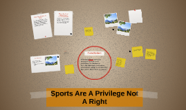 Sports Are A Privilege Not A Right