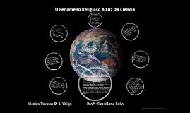 O Fenômeno Religioso A Luz Da Ciência