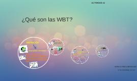 ¿Qué son las WBT?