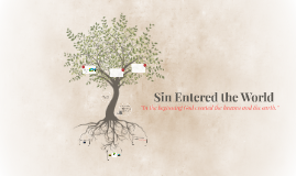 Copy of Sin Entered the World