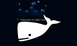 Gnosticism in Moby Dick