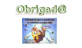 Copy of Jogos como estratégia de aprendizagem da Matemática no Ensino Médio