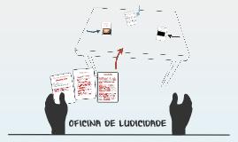 OFICINAS DE LUDICIDADE