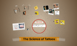 The Science of Tattoos