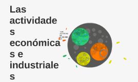 Copy of Las actividades económicas e industriales