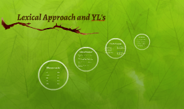 Lexical Approach and YL's