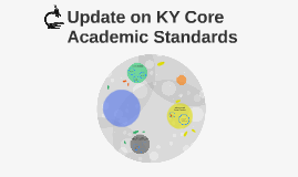 Update on KY Core Academic Standards