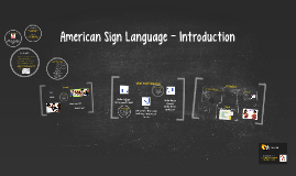 American Sign Language - Introduction