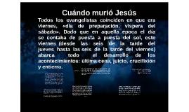 Cuándo murió Jesús