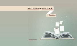 METODOLOGIA DE INVESTIGAÇÃO EM GEOGRAFIA