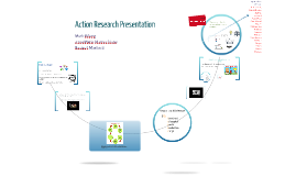 Copy of Action Research Presentation