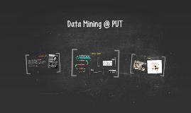 Data Mining @ PUT