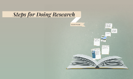 Steps for Doing Research