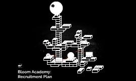 Bloom Academy: Recruitment Plan
