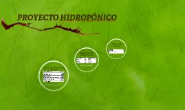PROYECTO HIDROPÓNICO