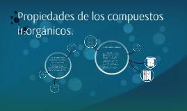 Copy of Propiedades de los compuestos  inorgánicos.