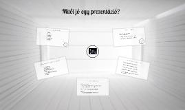 Mitől jó egy prezentáció?
