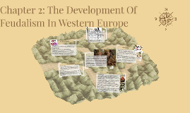 Chapter 2: The Development Of Feudalism In Western Europe