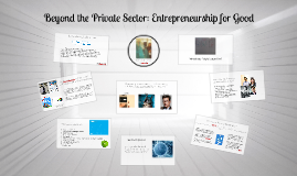 Start-Up Grind - Beyond the Private Sector: Entrepreneurship for Good