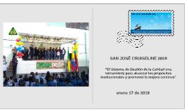 """SAN JOSÉ CRUISELINE 2019 """"Una herramienta para alcanzar los propósitos institucionales"""""""
