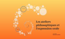 Les ateliers philosophiques et l'expression orale