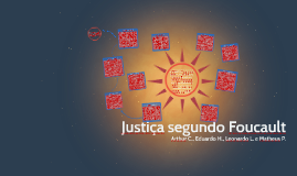 Justiça segundo Foucault