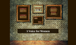 A Voice for Women