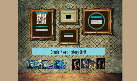 Grade 7 Art History Unit