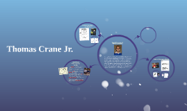 Thomas Crane Jr.
