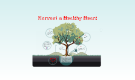 Harvest a Healthy Heart