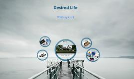 Desired Lifestyle