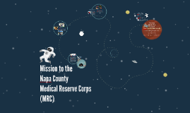 Mission to the Napa County MRC